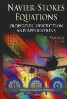 Cover image for Navier-Stokes equations : properties, description, and applications