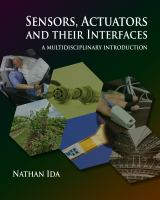 Cover image for Sensors, actuators, and their interfaces : a multidisciplinary introduction