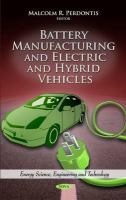 Cover image for Battery manufacturing and electric and hybrid vehicles