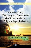 Cover image for Improving energy efficiency and greenhouse gas reduction in the pulp and paper industry