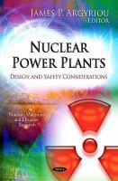 Cover image for Nuclear power plants : design and safety considerations
