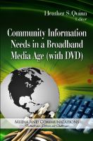 Cover image for Community information needs in a broadband media age