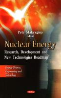 Cover image for Nuclear energy : research, development, and new technologies roadmap