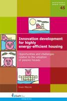 Cover image for Innovation development for highly energy-efficient housing : opportunities and challenges related to the adoption of passive houses