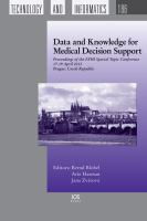 Cover image for Data and knowledge for medical decision support : proceedings of the EFMI special topic conference 17-19 April 2013, Prague, Czech Republic