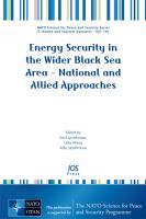 Cover image for Energy security in the wider Black Sea Area : national and allied approaches