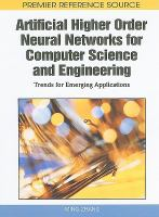 Cover image for Artificial higher order neural networks for computer science and engineering : trends for emerging applications