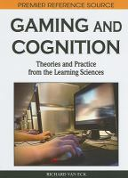 Cover image for Gaming and cognition : theories and practice from the learning sciences
