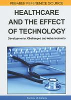 Cover image for Healthcare and the effect of technology : developments, challenges and advancements