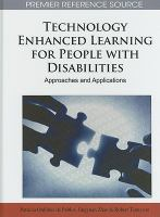 Cover image for Technology enhanced learning for people with disabilities : approaches and applications