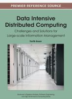 Cover image for Data intensive distributed computing : challenges and solutions for large-scale information management