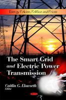 Cover image for The Smart Grid and electric power transmission