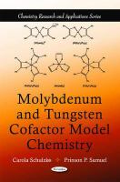 Cover image for Molybdenum and tungsten cofactor model chemistry