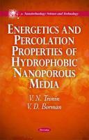 Cover image for Energetics & percolation properties of hydrophobic nanoporous media