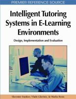 Cover image for Intelligent tutoring systems in e-learning environments : design, implementation, and evaluation