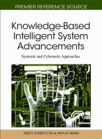 Cover image for Knowledge-based intelligent system advancements : systemic and cybernetic approaches