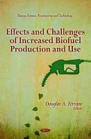 Cover image for Effects and challenges of increased biofuel production and use