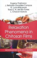Cover image for Relaxation phenomena in chitosan films