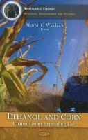Cover image for Ethanol & corn : changes from expanding use