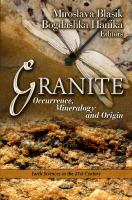 Cover image for Granite : occurrence, mineralogy, and origin