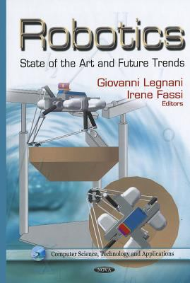 Cover image for Robotics : state of the art and future trends