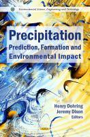 Cover image for Precipitation : prediction, formation, and environmental impact