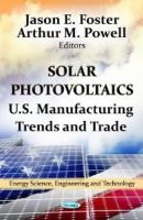 Cover image for Solar photovoltaics : U.S. manufacturing trends and trade