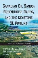 Cover image for Canadian oil sands, greenhouse gases and the Keystone XL pipeline
