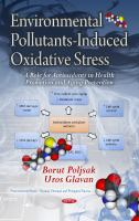 Cover image for Environmental pollutants-induced oxidative stress : a role for antioxidants in health promotion and aging prevention