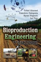 Cover image for Bioproduction engineering : a road map of sustainable agricultural practice