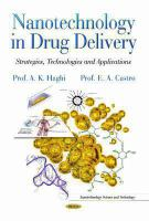 Cover image for Nanotechnology in drug delivery : strategies, technologies and applications