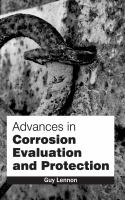 Cover image for Advances in corrosion evaluation and protection