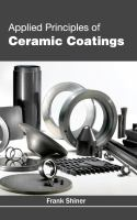 Cover image for Applied principles of ceramic coatings