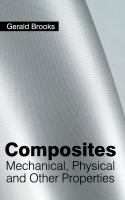 Cover image for Composites : mechanical, physical and other properties
