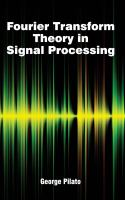 Cover image for Fourier transform theory in signal processing
