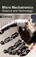 Cover image for Micro mechatronics : science and technology