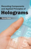 Cover image for Recording components and applied principles of holograms