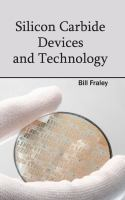 Cover image for Silicon carbide devices and technology
