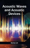 Cover image for Acoustic waves and acoustic devices