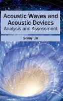 Cover image for Acoustic waves and acoustic devices : analysis and assessment