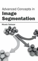 Cover image for Advanced concepts in image segmentation
