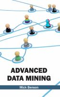 Cover image for Advanced data mining