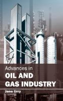 Cover image for Advances in oil and gas industry