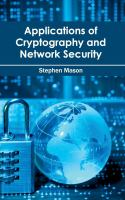 Cover image for Applications of cryptography and network security