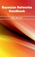 Cover image for Bayesian networks handbook