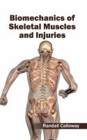 Cover image for Biomechanics of skeletal muscles and injuries