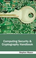 Cover image for Computing security & cryptography handbook