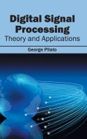 Cover image for Digital signal processing : theory and applications