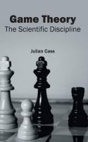 Cover image for Game theory : the scientific discipline