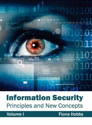 Cover image for Information security : principles and new concepts